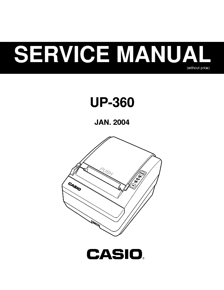 CASIO UP360 ELECTRONIC CASH REGISTER SM Service Manual