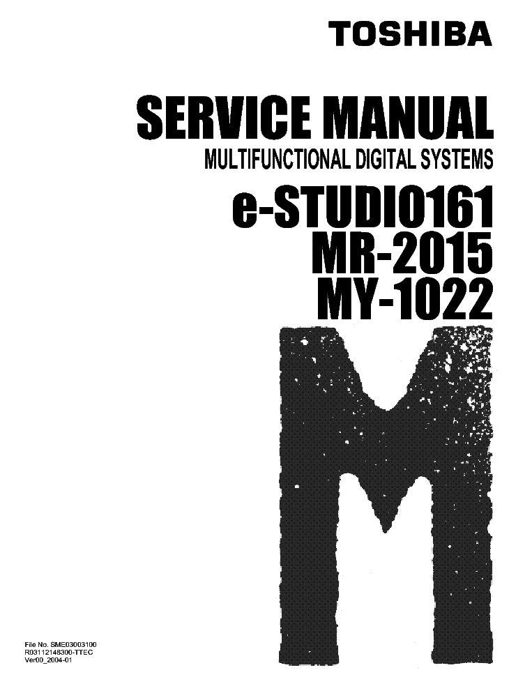 TOSHIBA E-STUDIO 161 MR-2015 MY-1022 Service Manual
