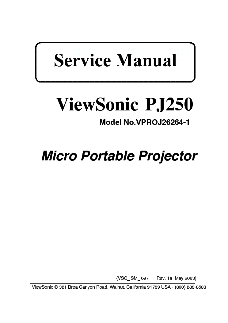 VIEWSONIC PJ250 VPROJ26264-1 Service Manual download