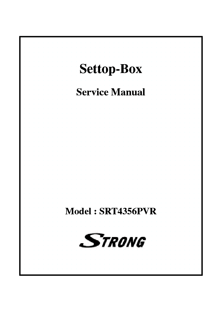 STRONG 4356PVR SET TOP BOX SM Service Manual download