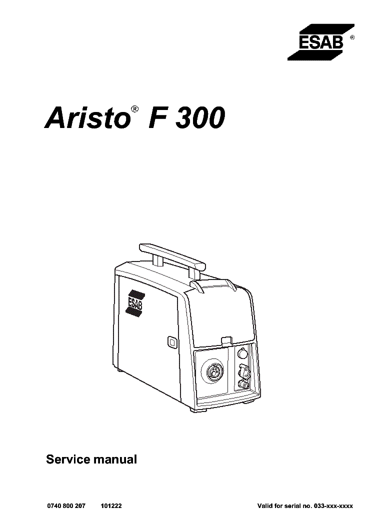 ESAB ARISTO F300 Service Manual download, schematics