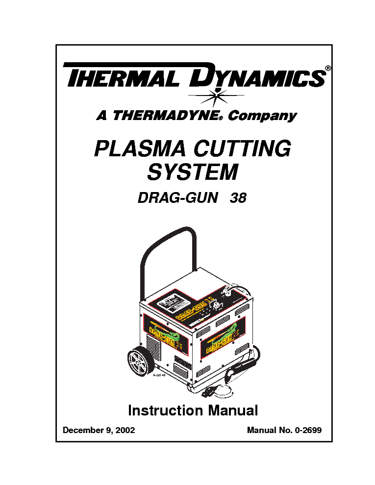 THERMAL DYNAMICS DRAG-GUN 38 ENG-IM Service Manual