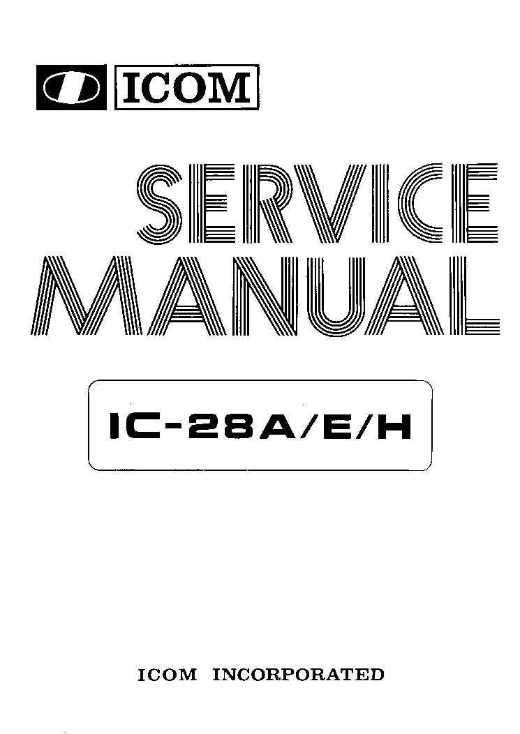 ICOM IC-28A, 28E, 28H SM 1 Service Manual download