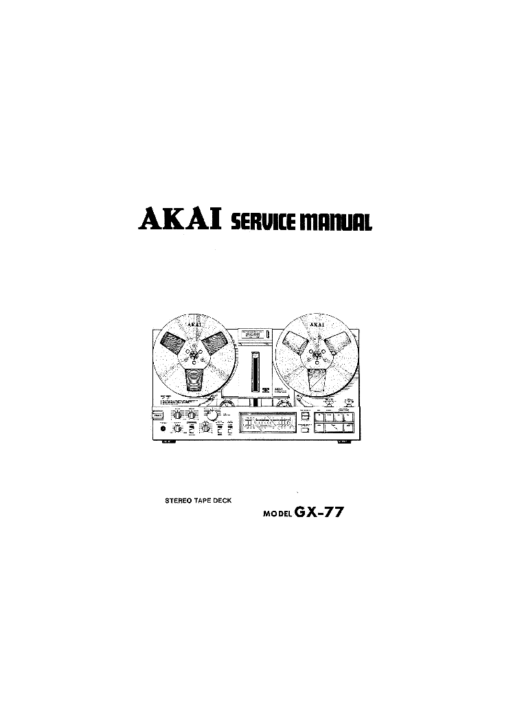 AKAI GX-77 Service Manual download, schematics, eeprom