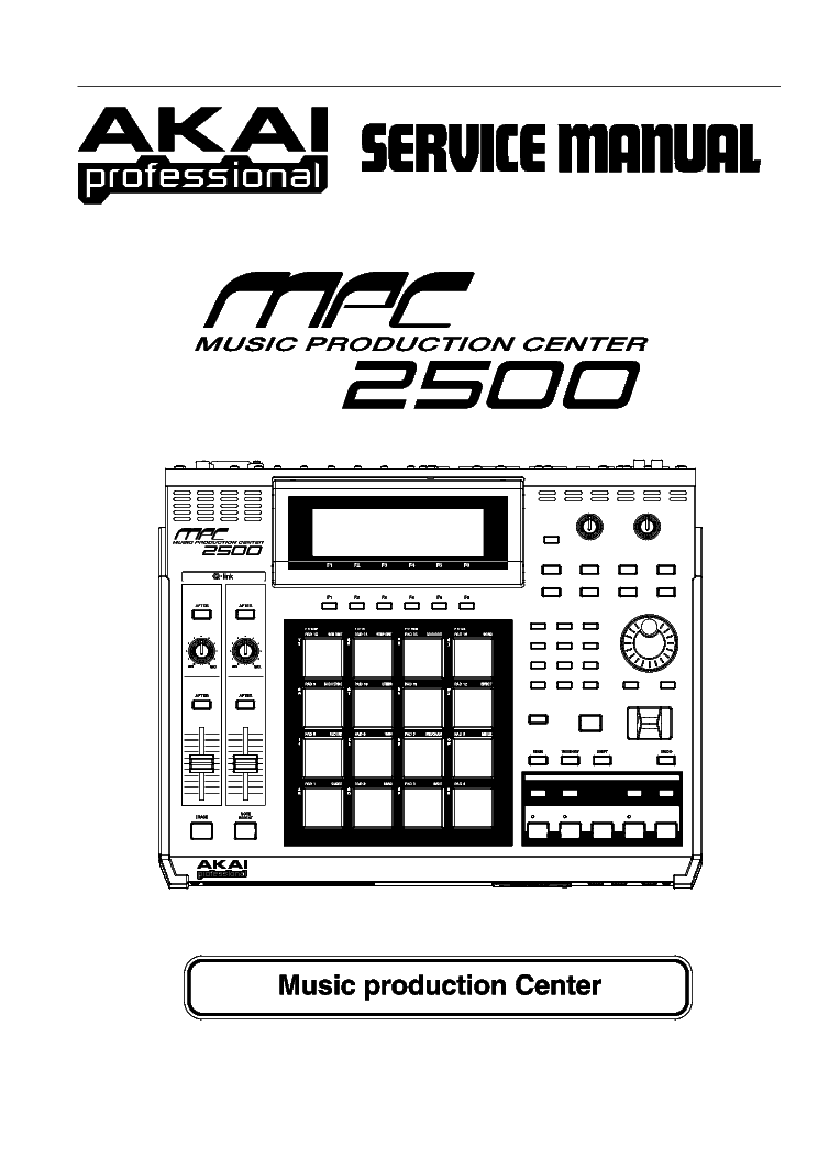 AKAI MPC2500 MUSIC PRODUCTION CENTER Service Manual