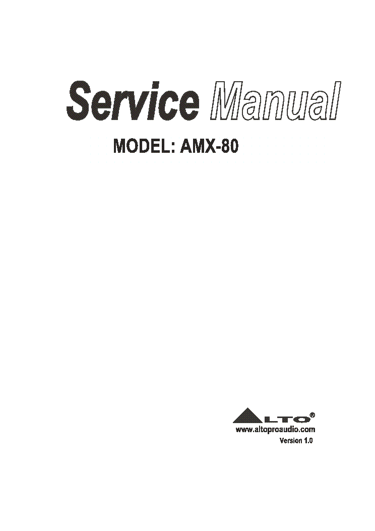 ALTO AMX-80 VER1.0 Service Manual download, schematics