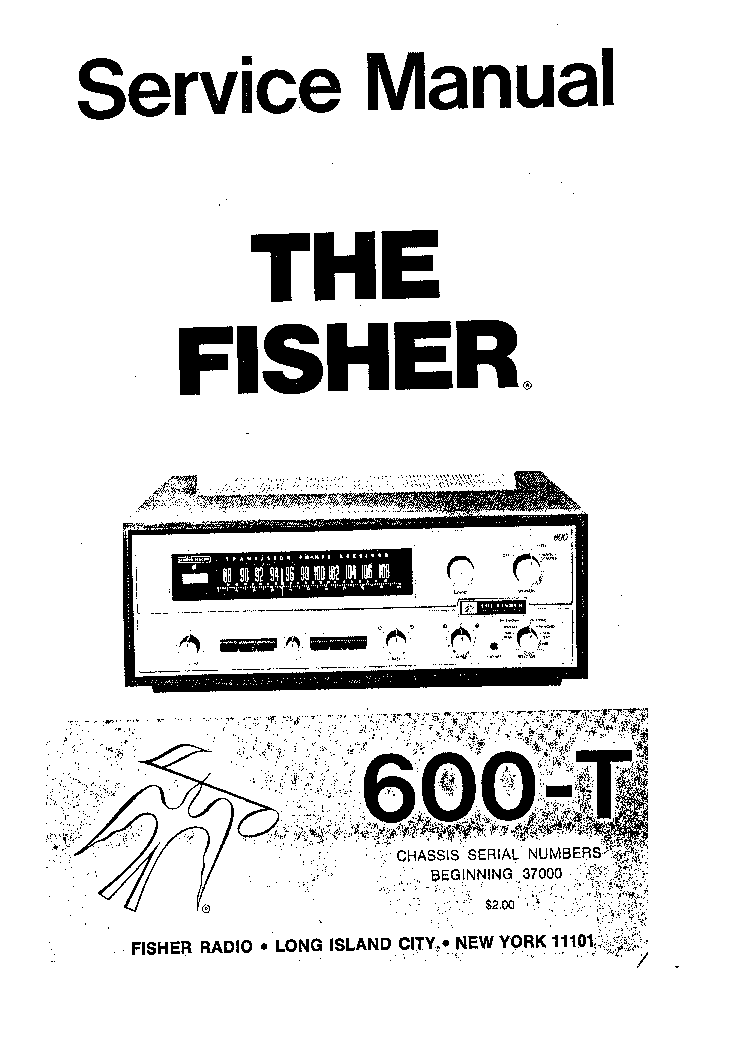 FISHER 600-T Service Manual download, schematics, eeprom