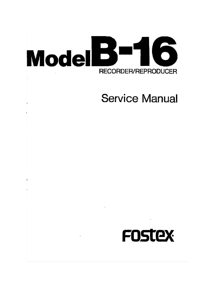 FOSTEX B-16 B16 SM Service Manual download, schematics