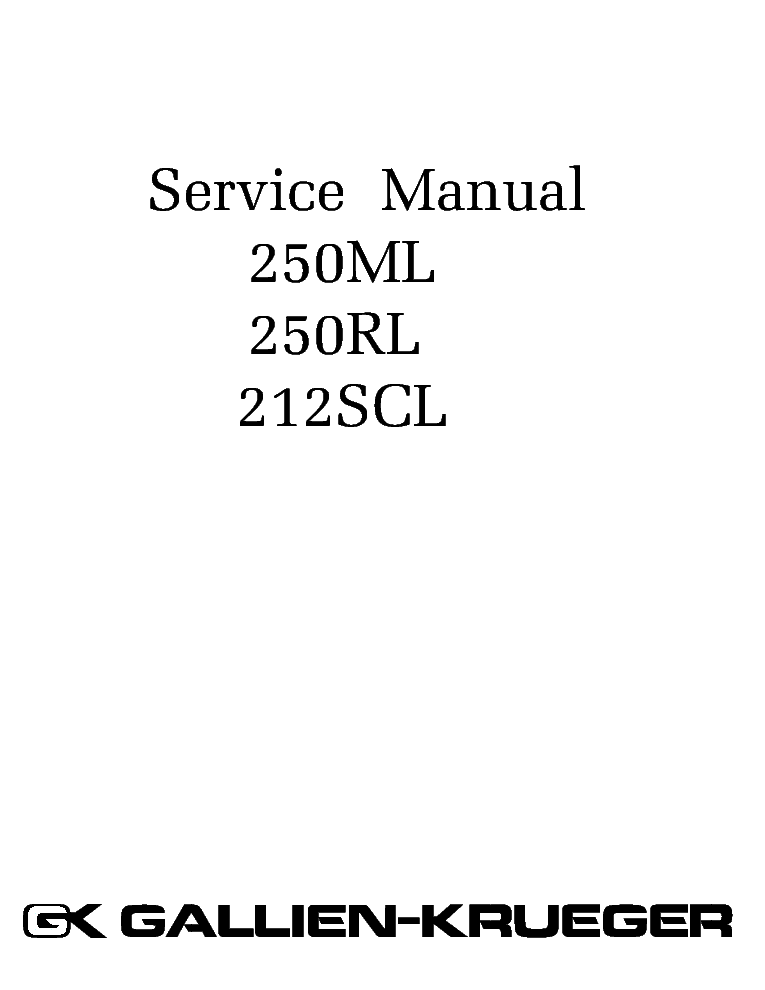 GALLIEN KRUGER 250ML 250RL 212SCL Service Manual download