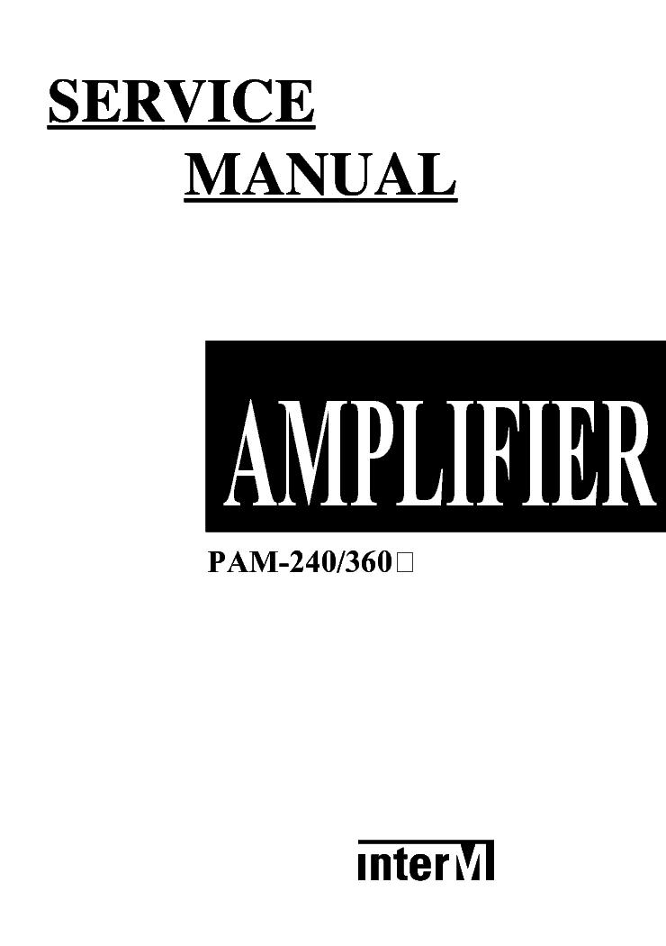 INTER M PAM-240 360 Service Manual download, schematics