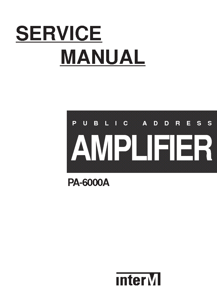 INTERM PA-6000A Service Manual download, schematics