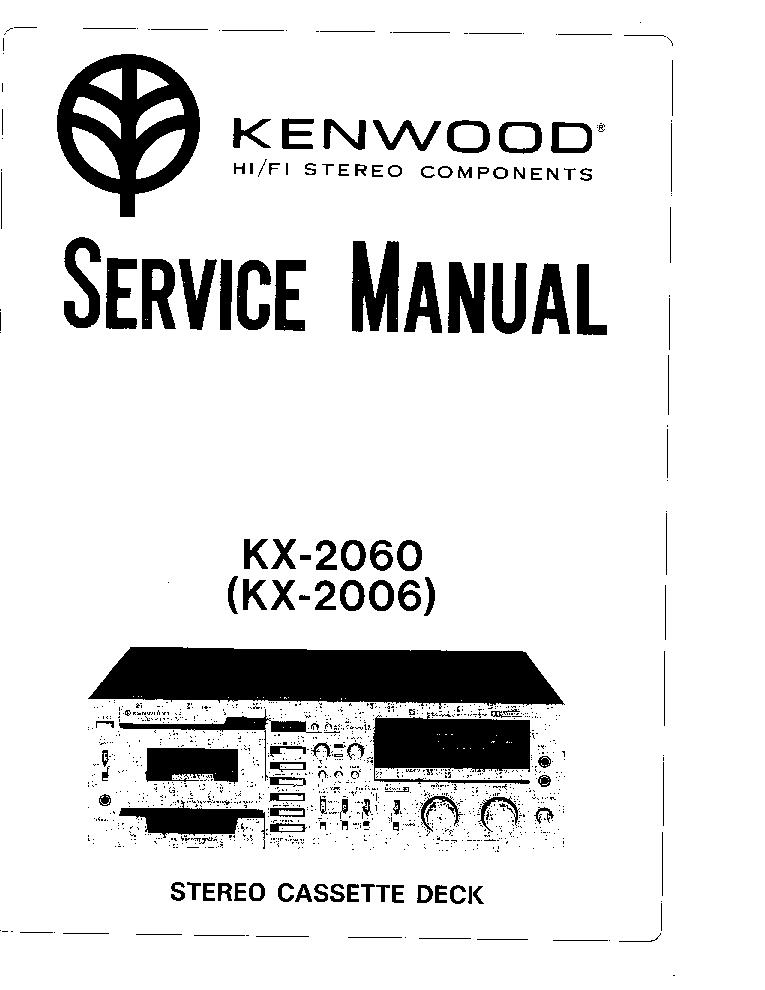 KENWOOD KX-2060 KX-2006 CASSETTE DECK Service Manual