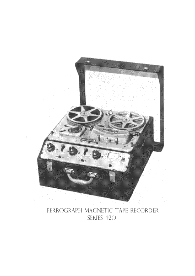 FERROGRAPH 420 TRANSPORTABLE TAPE RECORDER SM Service