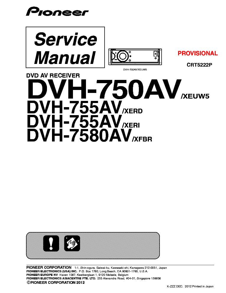 PIONEER DVH-750AV DVD-AV-RECEIVER CRT5222P Service Manual