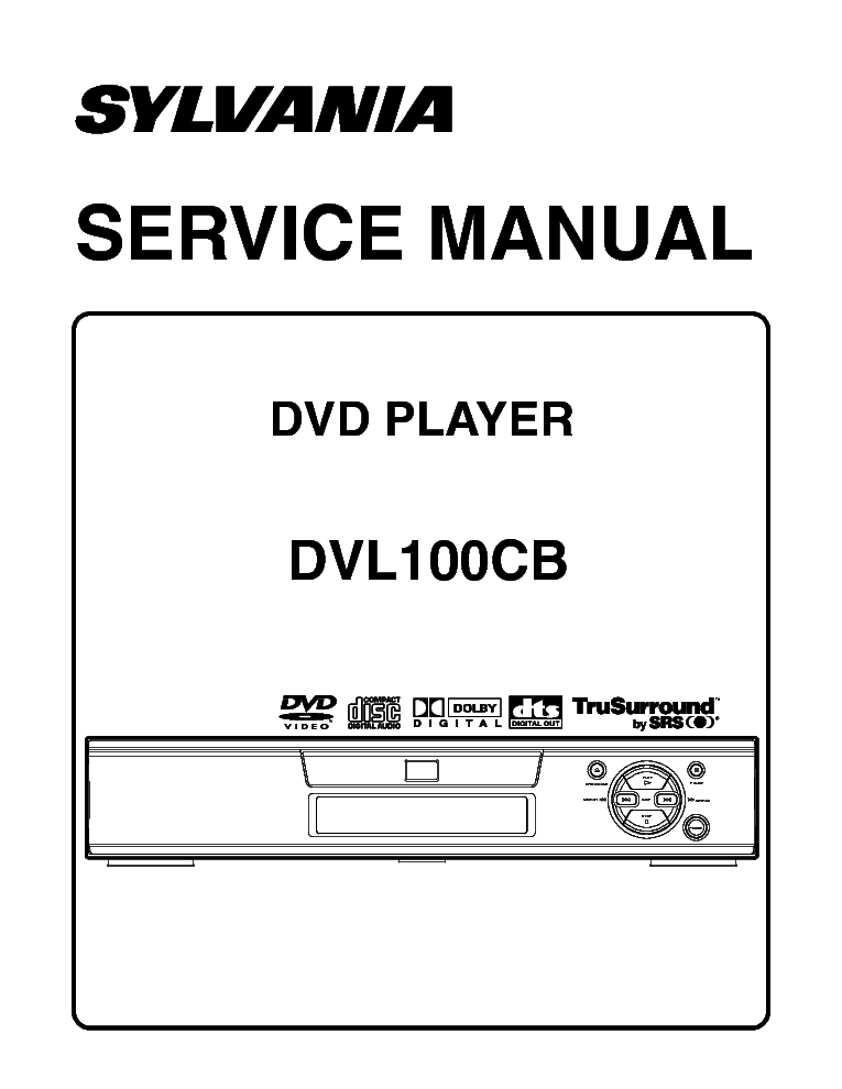 SYLVANIA DVL-100-CB DVD PLAYER SM Service Manual download