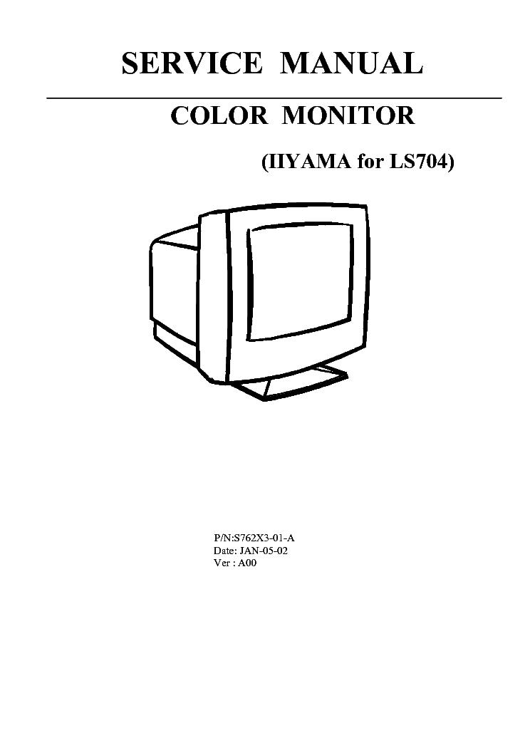 IIYAMA VISION MASTER 1403 LS704U UT S762X3 Service Manual