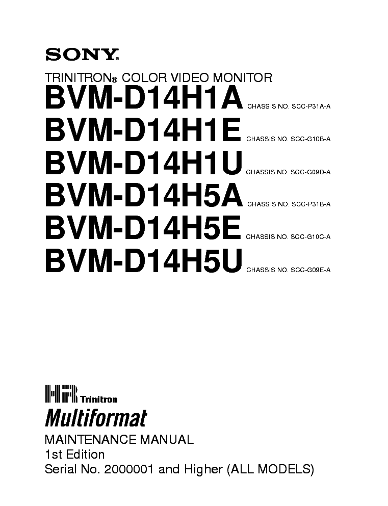 SONY BVM-D14H1A D14H1E D14H1U D14H5A D14H5E D14H5U Service