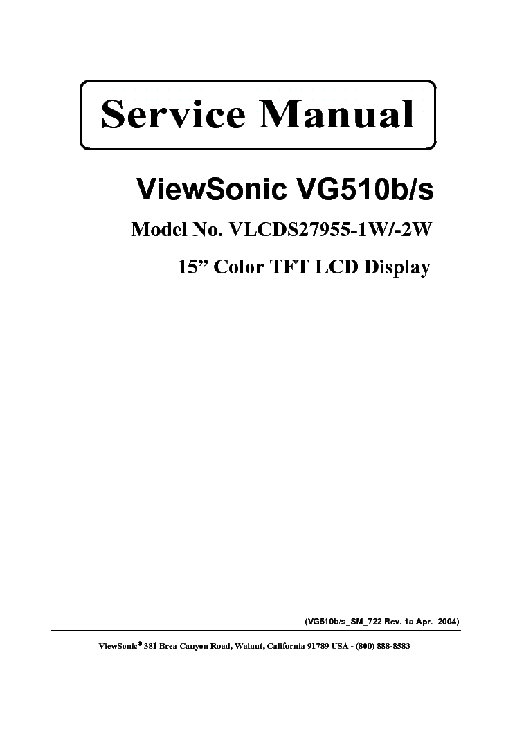 VIEWSONIC VG510B-S-VLCDS27955-1W-2W- Service Manual