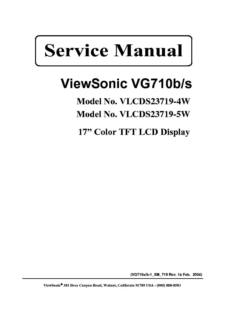 VIEWSONIC VG710B-S-VLCDS23719-4W VLCDS23719-5W- Service