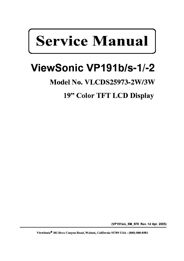 VIEWSONIC VP191-B-S-1-2-VLCDS25973-2W-3W- Service Manual