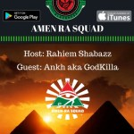 Necessary Blackness Podcast, Rahiem Shabazz, Amen Ra Squad