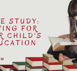 Case Study – Saving Money for your Childs' Education