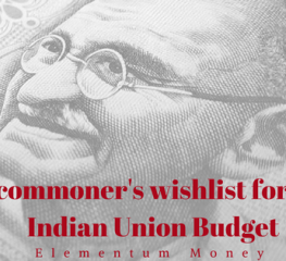 A commoner's wishlist for the Indian Union Budget