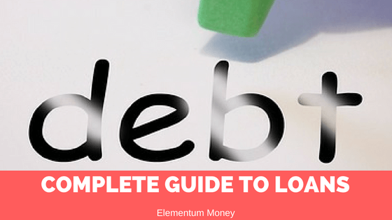 A Complete Guide To Loans