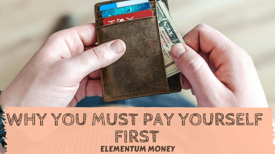 Why You Must Pay Yourself First