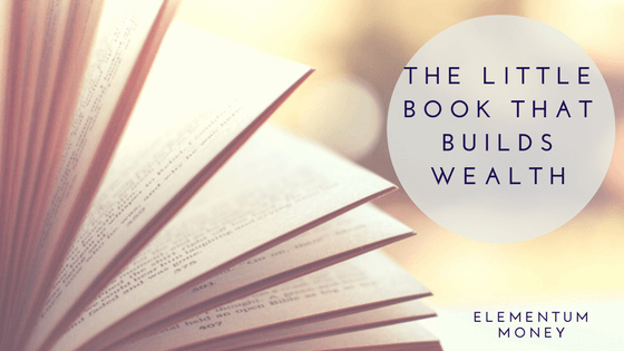 Book Club – The Little Book That Builds Wealth
