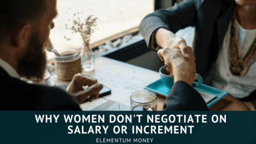 Why women don't negotiate their salary or increment