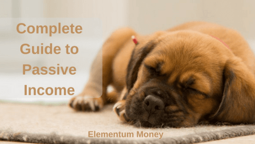 Complete Guide to Passive Income