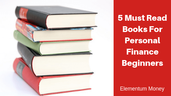 5 Must Read Books for Personal Finance Beginners