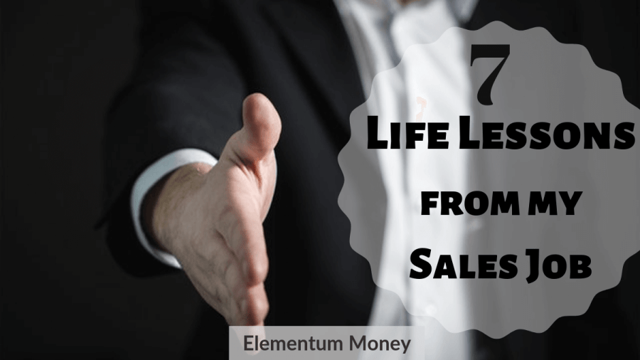 7 Life Lessons From My Sales Job