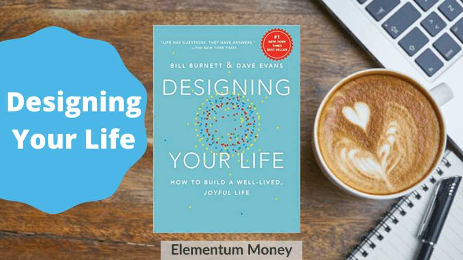 Designing Your Life – Bill Burnett & Dave Evans