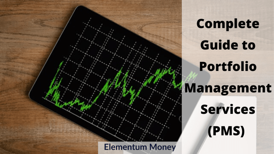 Complete Guide to Portfolio Management Service (PMS) in India