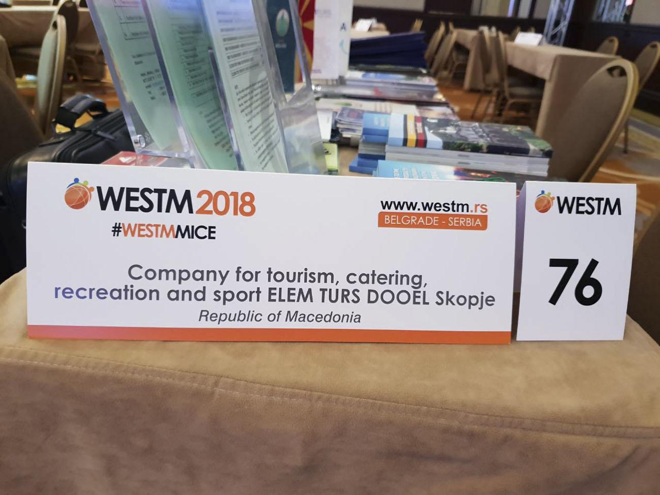 ЕЛЕМ ТУРС ДООЕЛ Скопје со свој настап на специјализираниот меѓународен саем за туризам WESTM 2019- Белград , Република Србија 24-25 Октомври 2018 година