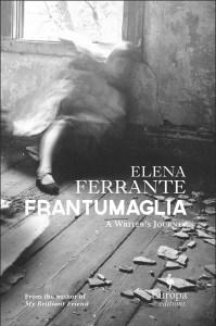 Frantumaglia, Europa Editions, 2016