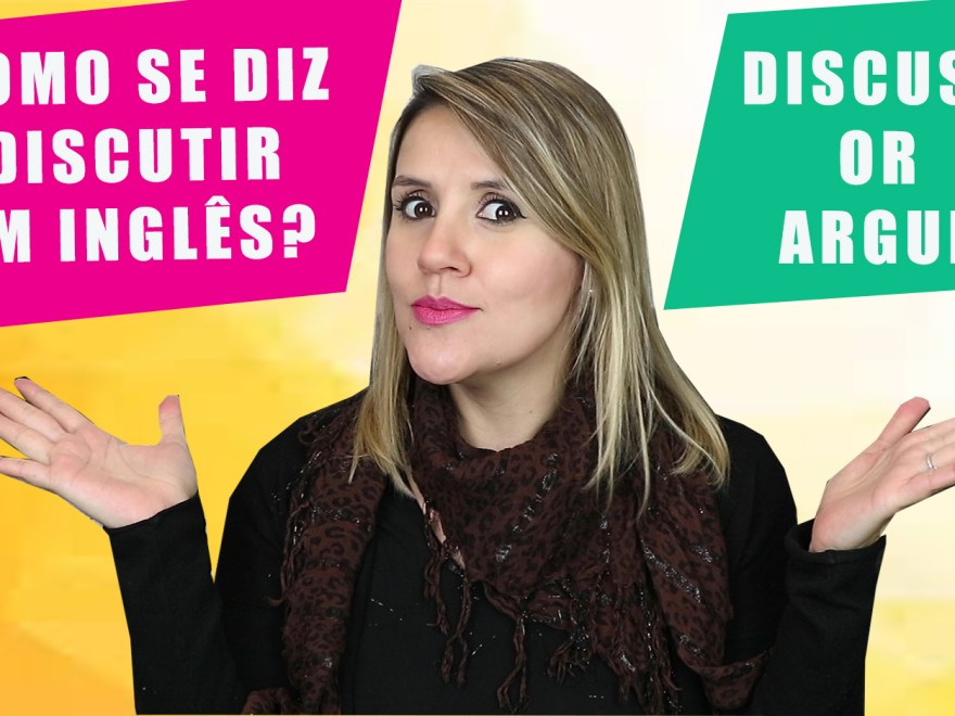 "discuss argue - Como se diz ""Brigar"" em inglês? Discuss or Argue"