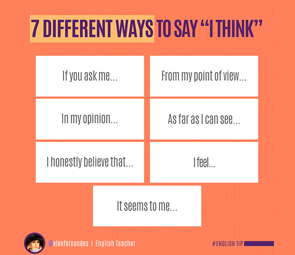"""BLOG DIFFERENT WAYS I THINK - 7 different ways to say: """"I think"""""""