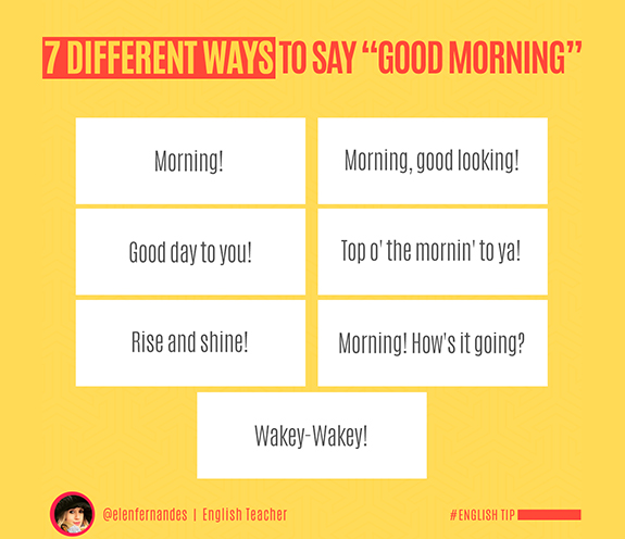 "BLOG DIFFERENT WAYS TO SAY GOOD MORNING - 7 Different ways to say: ""good morning""."