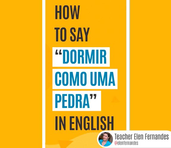 """BLOG DORMIR COMO UMA PEDRA - Como se diz: """"dormir como uma pedra"""" em inglês?"""