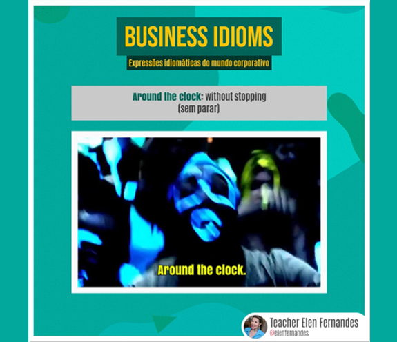 "BUSINESS IDIOMS AROUND THE CLOCK - Business Idioms : ""Around the clock"""