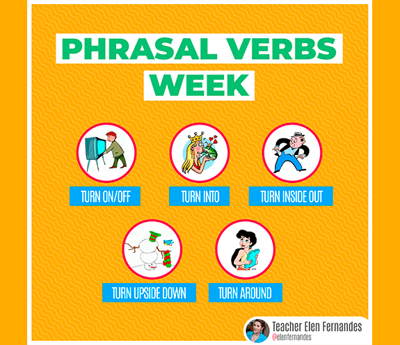 BLOG PHRASAL VERBS WEEK TURN - PHRASAL VERBS WEEK – com TURN