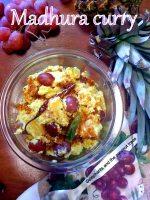 madhura curry / pineapple-grapes-sweet-pachadi.Kerala Sadhya recipes