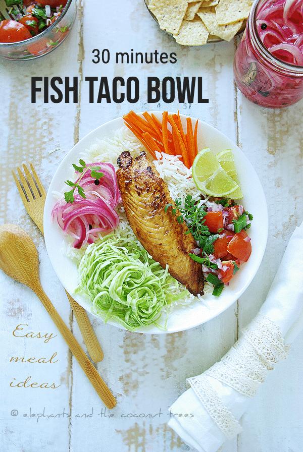 30 minutes meal - fish taco bowl