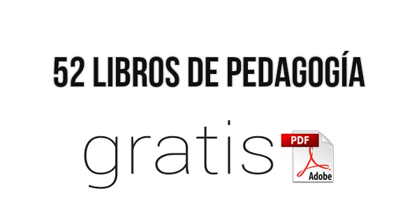 52 Libros de Pedagogía en PDF ¡Gratis!