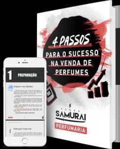 Samurai - 4 passos para sucesso de vendas de perfumes