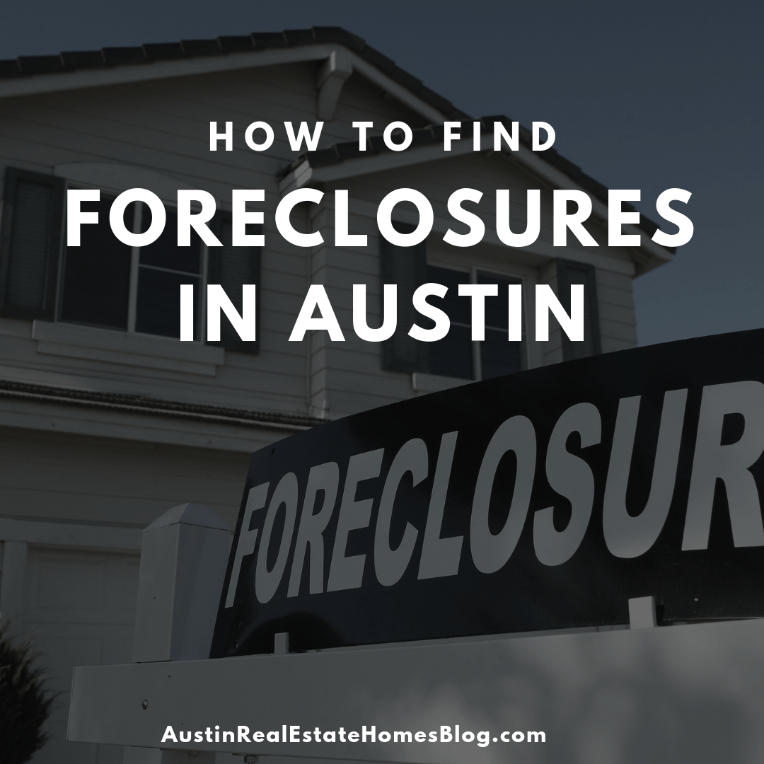 how to find foreclosures in austin