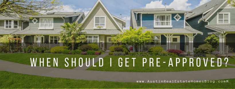 when should i get pre-approved_
